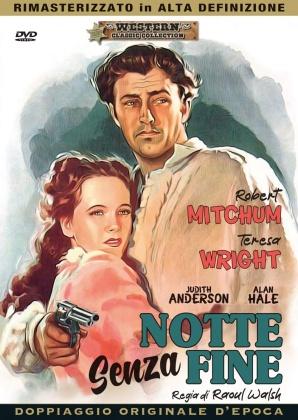 Notte senza fine (1947) (Western Classic Collection, HD-Remastered, Doppiaggio Originale D'epoca, n/b)