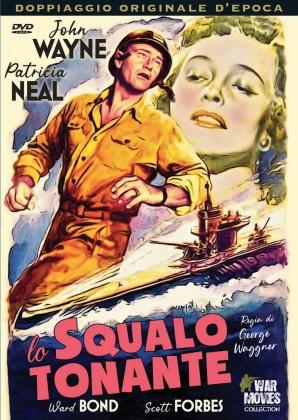 Lo squalo tonante (1951) (War Movies Collection, Doppiaggio Originale D'epoca, n/b)