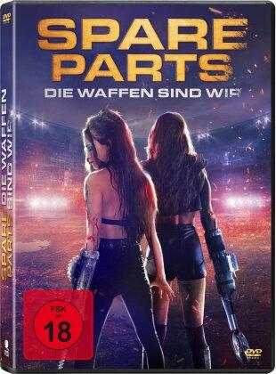 Spare Parts - Die Waffen sind wir (2020)