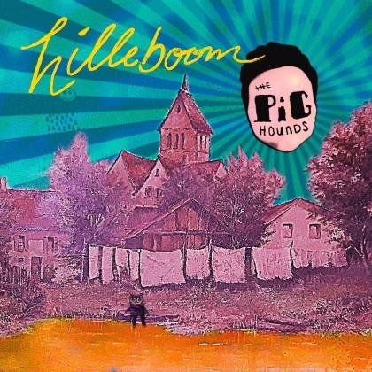 The Pighounds - Hilleboom (Digipack)