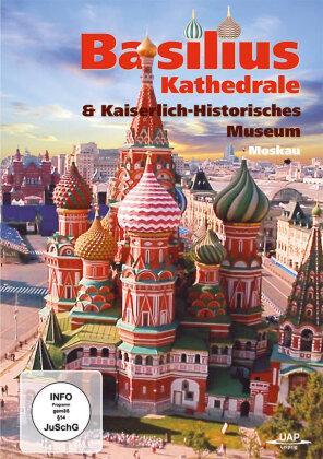 Basilius Kathedrale & Kaiserlich-Historisches Museum Moskau