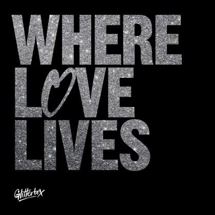 Glitterbox - Where Love Lives (3 CDs)