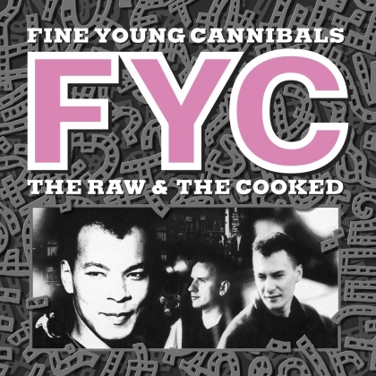 Fine Young Cannibals - The Raw And The Cooked (2021 Reissue, London Records, Versione Rimasterizzata)