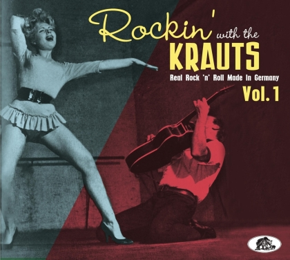 Rockin' With The Krauts Vol. 1 - Real Rock 'N' Roll Made in Germany