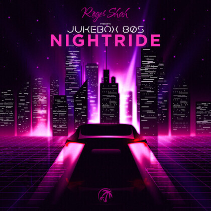 Roger Shah - Roger Shah Presents Jukebox 80s Nightride