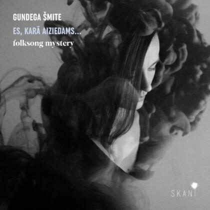 Gundega Smite (*1977) - Es Kara Aiziedams: Folksong Mystery