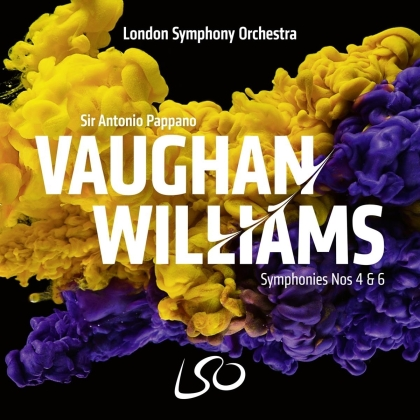 Ralph Vaughan Williams (1872-1958), Sir Antonio Pappano & London Symphony Orchestra - Symphonies Nos 4 and 6 (SACD)