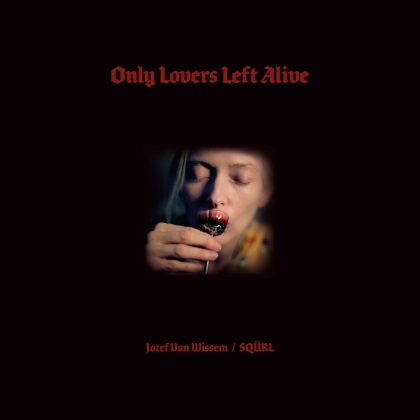 Jozef Van Wissem - Only Lovers Left Alive - OST