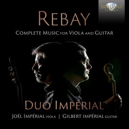 Duo Imperial & Ferdinand Rebay (1880-1953) - Complete Music For Viola And Guitar