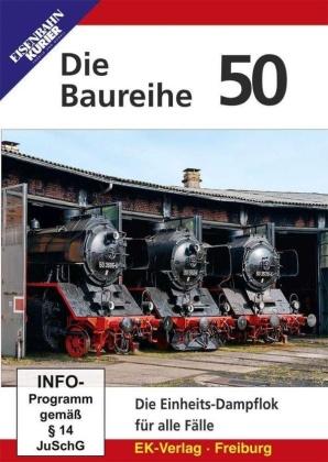 Die Baureihe 50 - Die Einheits-Dampflok für alle Fälle