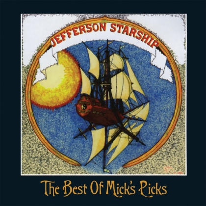 Jefferson Starship - The Best Of Micks Picks (2021 Reissue, LP)