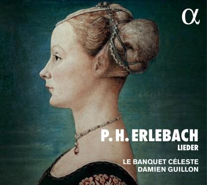 Banquet Celeste, Philipp Heinrich Erlebach (1657-1714) & Damien Guillion - Lieder