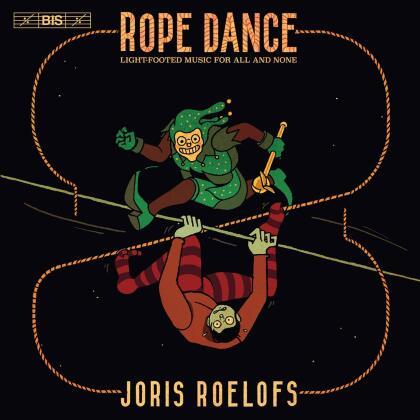 Bram van Sambeek & Joris Roelofs - Rope Dance (Hybrid SACD)