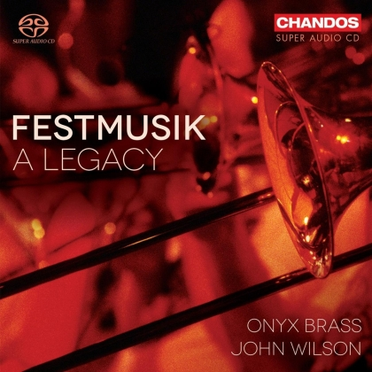 Onyx Brass & Johannes Brahms (1833-1897) - Festmusik (Hybrid SACD)