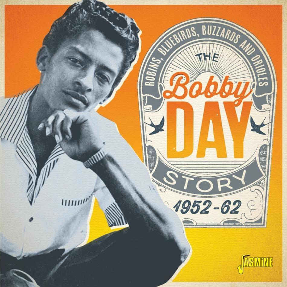 Bobby Day - Robins, Bluebirds, Buzzards & Orioles