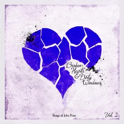 Broken Hearts & Dirty Windows: Songs Of John Prine, Vol. 2 (LP)