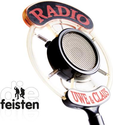 Die Feisten - Radio Uwe & Claus
