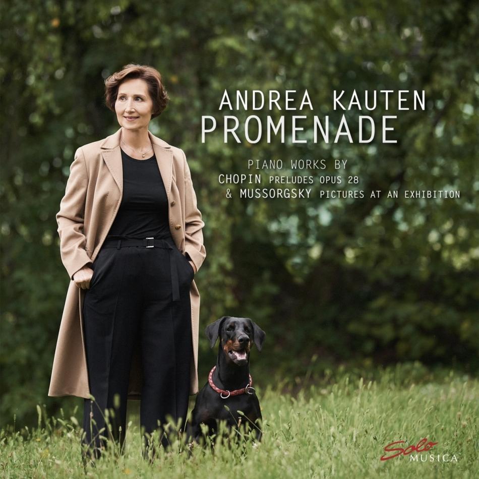 Frédéric Chopin (1810-1849), Modest Mussorgsky (1839-1881) & Andrea Kauten - Promenade