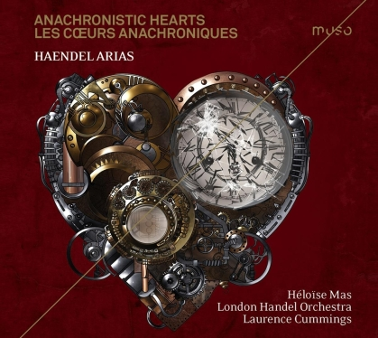 Georg Friedrich Händel (1685-1759), Laurence Cummings, Héloïse Mas & London Handel Orchestra - Anachronistic Hearts