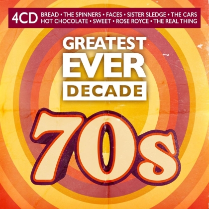 Greatest Ever Decade: The Seventies (4 CDs)