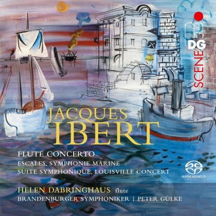 Brandenburger Symphoniker, Jacques Ibert (1890-1962), Peter Gülke & Helen Dabringhaus - Orchestral Works / Flute Concerto (SACD)