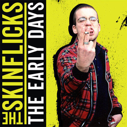 The Skinflicks - The Early Days (Edizione Limitata, LP + CD)