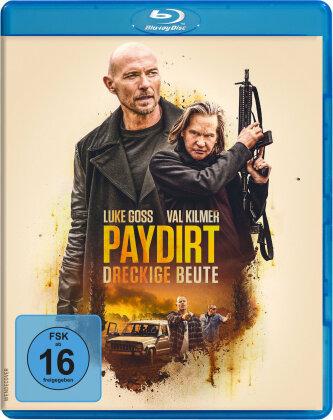 Paydirt - Dreckige Beute (2020)