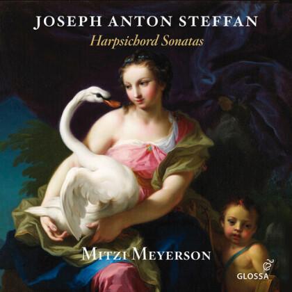 Joseph Anton Steffan & Mitzi Meyerson - Harpsichord Sonatas