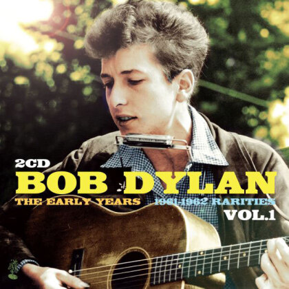 Bob Dylan - The Early Years: Rarities, Vol. 1 (1961-1962) (2 CDs)