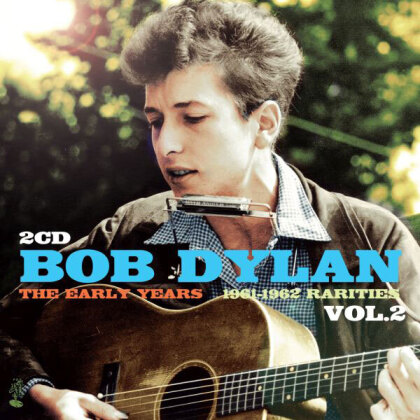 Bob Dylan - The Early Years: Rarities, Vol. 2 (1961 - 1962) (2 CDs)