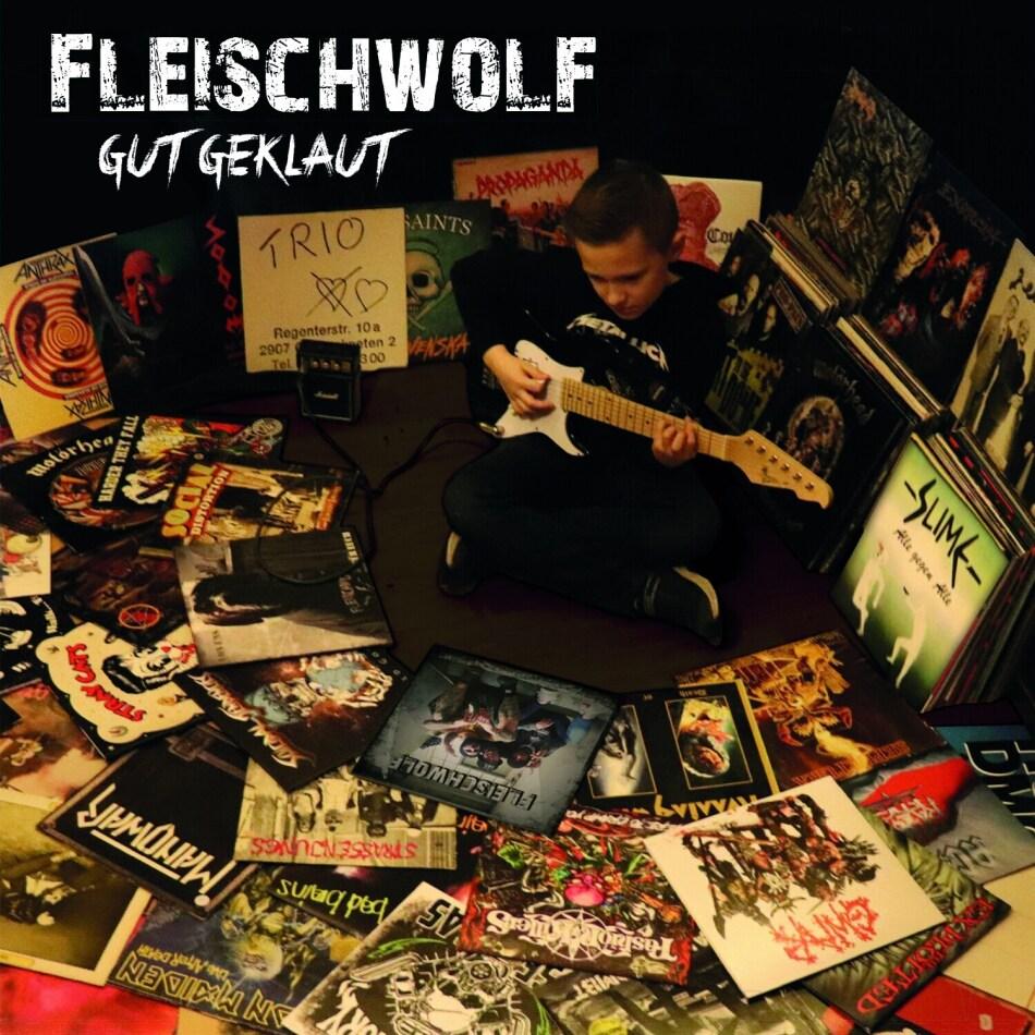 Fleischwolf - Gut geklaut (Digipack)