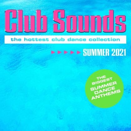 Club Sounds Summer 2021 (3 CDs)