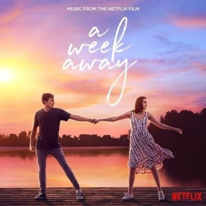 Cast Of Netflix's A Week Away - Week Away (Music From The Netflix Film) - OST