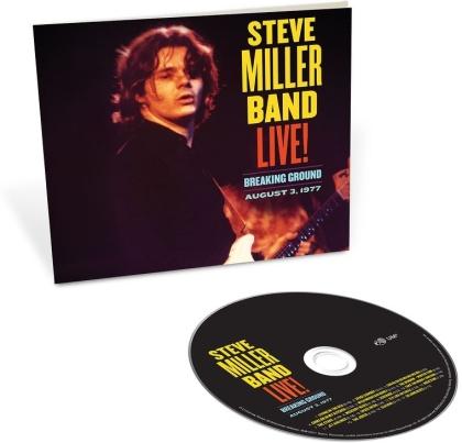 Steve Miller - Live! Breaking Ground August 3, 1977
