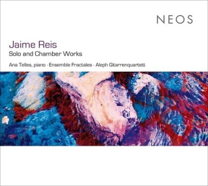 Jaime Reis - Solo And Chamber Works