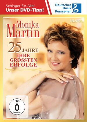 Monika Martin - 25 Jahre: Ihre größten Erfolge