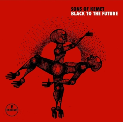 Sons Of Kemet - Black To The Future (2 LPs)