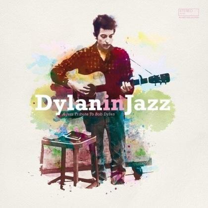 Bob Dylan In Jazz (Digipack, 2021 Reissue)