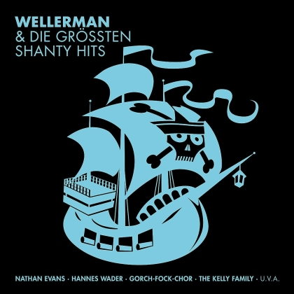 WELLERMAN & DIE GRÖßTEN SHANTY HITS (3 CDs)
