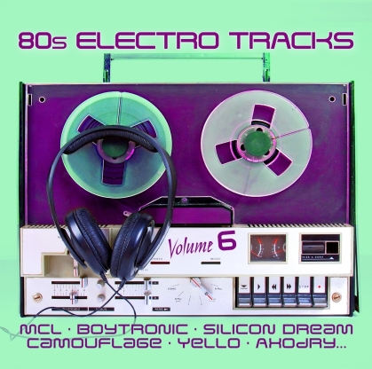 80s Electro Tracks Vol. 6