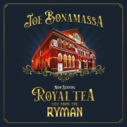 Joe Bonamassa - Now Serving: Royal Tea: Live From The Ryman