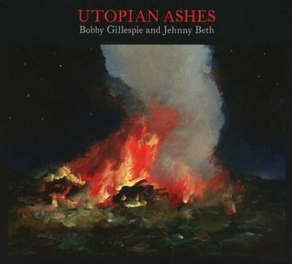 Bobby Gillespie (Primal Scream) & Jehnny Beth (Savages) - Utopian Ashes