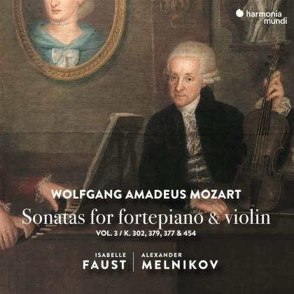 Isabelle Faust, Alexander Melnikov & Wolfgang Amadeus Mozart (1756-1791) - Sonatas For Fortepiano & Violin Vol. 3