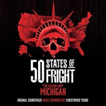 Christopher Young - 50 States Of Fright: The Golden Arm (Michigan) - OST