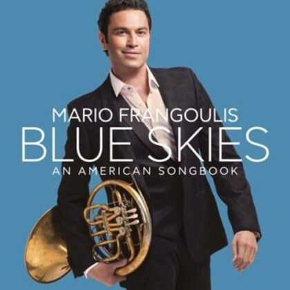 Mario Frangoulis - Blue Skies, An American Songbook (Deluxe Edition, CD + DVD)