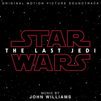 Star Wars & John Williams (*1932) (Komponist/Dirigent) - Star Wars - The Last Jedi - International Version