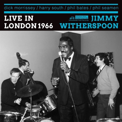 Jimmy Witherspoon & Dick Morrissey Quartet - Live In London 1966