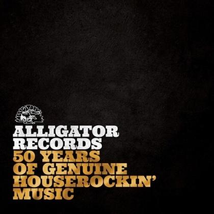 50 Years Of Genuine Houserockin' Music - Alligator Records (2 LPs)