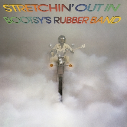 Bootsy's Rubber Band (Bootsy Collins) - Stretchin' Out In Bootsy's Rubber Band (2021 Reissue, Music On CD)