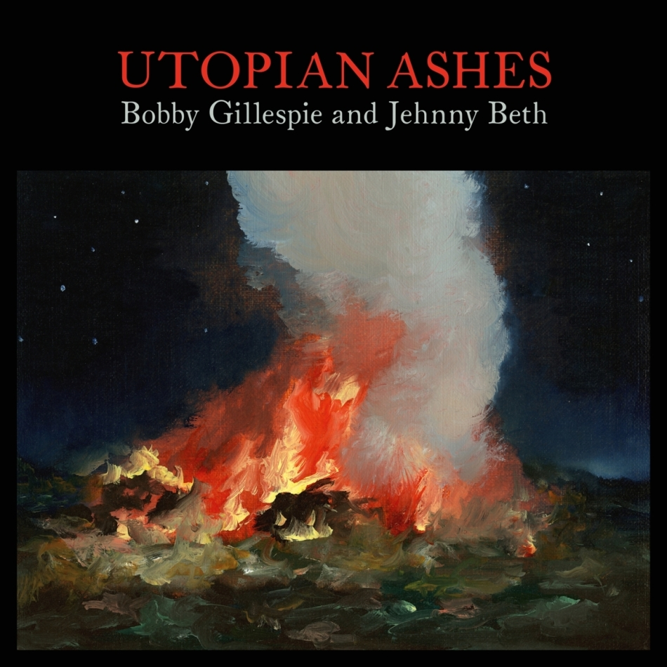Bobby Gillespie (Primal Scream) & Jehnny Beth (Savages) - Utopian Ashes (LP)